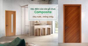Đặc điểm của cửa gỗ nhựa composite chịu nước, chống cháy