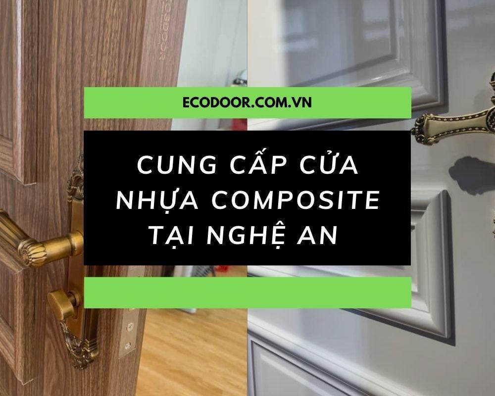 Ecodoor phân phối cửa nhựa composite Nghệ An , Thanh Hóa , Nha Trang ,... với hệ thống đại lý rộng khắp cả nước .